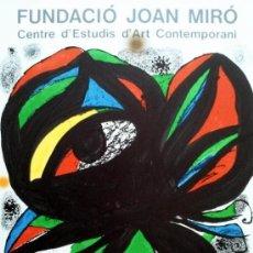 Arte: MIRO, J (1893-1983). CENTRO DE ARTE DE ESTUDIOS CONTEM. 2000 EJ. MOURLOT 1031.. Lote 26125872