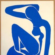 Arte: HENRI MATISSE, SERIGRAFÍA ORIGINAL EDITADA POR SPADEM EN 1971 NU BLEU. Lote 47297492