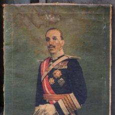 Arte: EL REY ALFONSO XIII, IMPRESIÓN SOBRE TELA, DE ÉPOCA. 50 X 75 CM. FIRMADO. Lote 50527184
