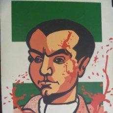 Arte: FEDERICO GARCIA LORCA MARTIR DE ANDALUCIA , SERIGRAFIA ORIGINAL. Lote 58447135