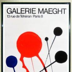 Arte: CARTEL EXPOSICIÓN - CALDER ALEXANDER-FLECHES - EN GALERIE MAEGHT EN 1968. TAMAÑO 50X 73 CMS.REEDICIÒ. Lote 165084072