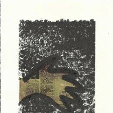 Arte: COSME VARELA PINART. LA MANO. FIRMADA A MANO. NUMERADA 27/60. 26X18 CM. 1994. PAPEL GUARRO CALIDAD.. Lote 151631730