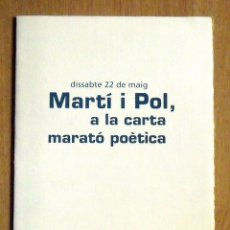Arte: MIQUEL MARTÍ I POL. MARATÓ POÈTICA. 2004. SERIGRAFÍA NUMERADA Y FIRMADA RAUL CAPITANI. CATALONIA.. Lote 175894718