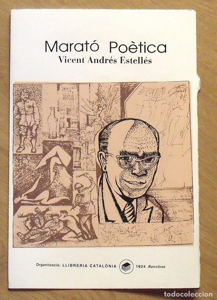 VICENT ANDRÉS ESTELLÉS. MARATÓ POÈTICA. CATALÒNIA. SERIGRAFIA FIRMADA Y NUMERADA RAUL CAPITANI. (Arte - Serigrafías )