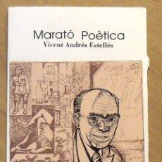 Arte: VICENT ANDRÉS ESTELLÉS. MARATÓ POÈTICA. CATALÒNIA. SERIGRAFIA FIRMADA Y NUMERADA RAUL CAPITANI.. Lote 176103824