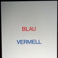 Arte: JOAN BROSSA - BLAU VERMELL (SERIGRAFIA FACSÍMIL). Lote 48167940