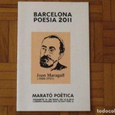 Arte: BARCELONA POESIA 2011. JOAN MARAGALL. MARATÓ POÈTICA. LLIBRERIA CATALÒNIA. SERIGRAFIA RAÚL CAPITANI.. Lote 184013827