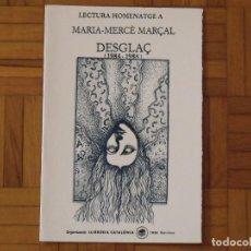 Arte: LECTURA HOMENATGE A MARIA-MERCÈ MARÇAL. CATALÒNIA. 2006. SERIGRAFIA RAUL CAPITANI. FIRMADA NUMERADA.. Lote 184014113