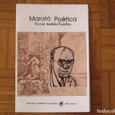 Arte: VICENT ANDRÉS ESTELLÉS. MARATÓ POÈTICA. CATALÒNIA. SERIGRAFIA FIRMADA Y NUMERADA RAUL CAPITANI. . Lote 184014353