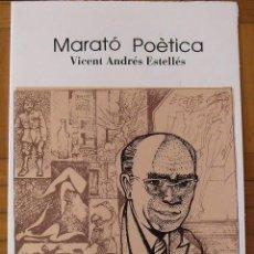 Arte: VICENT ANDRÉS ESTELLÉS. MARATÓ POÈTICA. CATALÒNIA. SERIGRAFIA FIRMADA EN PLANCHA RAUL CAPITANI.. Lote 188725280