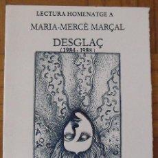 Arte: LECTURA HOMENATGE A MARIA-MERCÈ MARÇAL. CATALÒNIA. 2006. SERIGRAFIA DE RAUL CAPITANI. H.C. FIRMADA.. Lote 188725985