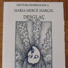 Arte: LECTURA HOMENATGE A MARIA-MERCÈ MARÇAL. CATALÒNIA. 2006. SERIGRAFIA RAUL CAPITANI. NUMERADA Y FIRMA. Lote 188726152