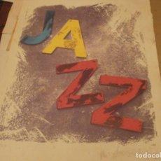 Arte: JAZZ SERIGRAFÍA IMPRESA FIRMADA ILEGIBLE 36/100 CARTULINA 51X38 CM. MANCHA 43 X 34 CM. ALGO ROZADA. Lote 194393816