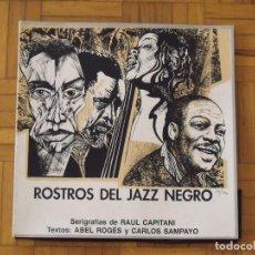 Arte: ROSTROS DEL JAZZ NEGRO. 22 SERIGRAFÍAS DE RAUL CAPITANI. NUMERADO 78/300. COMPLETO. BUEN ESTADO.. Lote 196735282