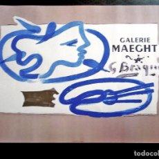 Arte: CARTEL DE - GEORGES BRAQUE - PARA GALERIE MAEGHT CIRCA 1950 -EDITADA POR MOURLOT PARIS-72 X 50 CMS. Lote 197498106