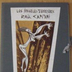 Arte: LOS ÁNGELES TERRESTRES. RAUL CAPITANI SERIGRAFÍAS. HOMENAJE A RAFAEL ALBERTI. 2002. BUEN ESTADO.. Lote 202417443