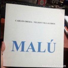 Arte: CARPETA.. MALU...VIGO..AÑO 2007..EDICIÓN ÚNICA DE 55 EJEMPLARES..VILLALOBOS Y OROZA...NUMERADA. Lote 211951133