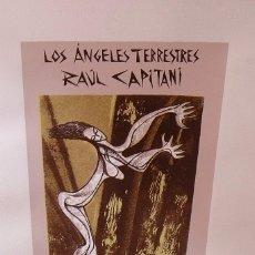 Arte: RAUL CAPITANI. LOS ÁNGELES TERRESTRES. HOMENAJE A RAFAEL ALBERTI. BUEN ESTADO. 50X35 CM PAPEL GUARRO. Lote 196340705