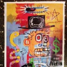 Art: JEAN-MICHEL BASQUIAT- SERIGRAFÌA EN TELA DE LONA,LIENZO.TAMAÑO 72 X 52 CMS. Lote 244784465