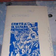 Arte: DIEZ ESTAMPAS CONTRA LA ESPAÑA PUTREFACTA, CARPETA DE 10 SERIGRAFÍAS DEL ARTISTA JOSÉ MARÍA SÁNCHEZ. Lote 263200230