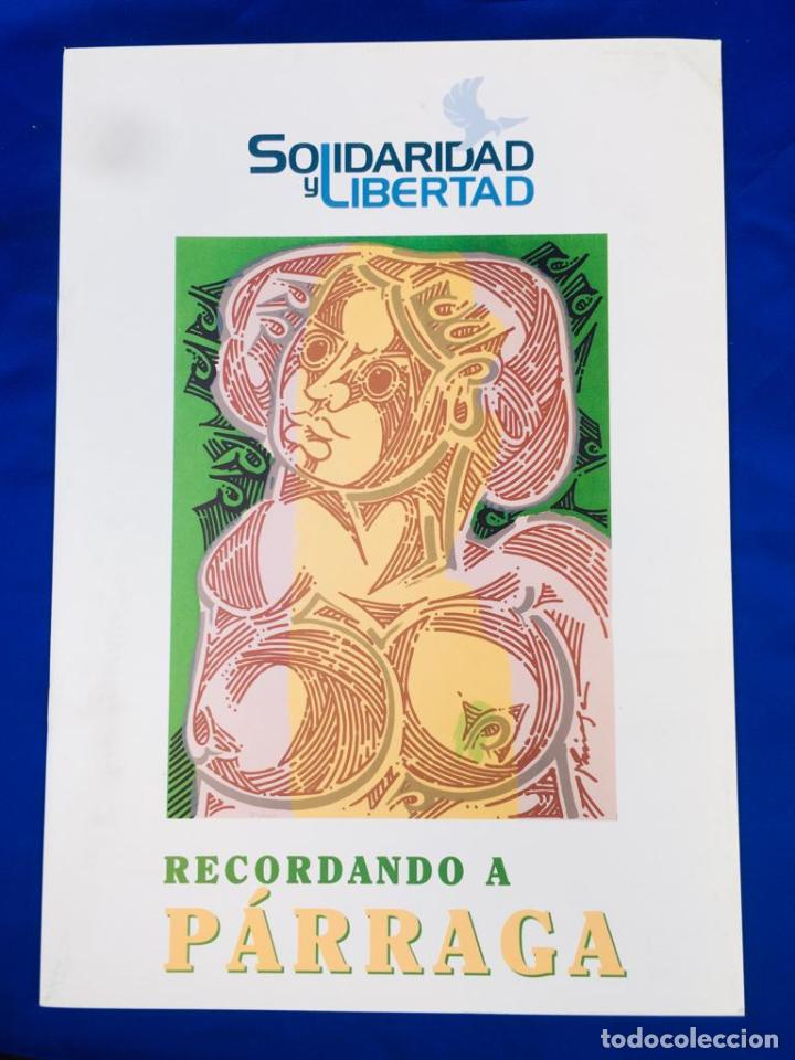 5 SERIGRAFIAS EXPOSICION RECORDANDO A PARRAGA 1999 MUÑOZ BARBERAN, PINA NORTES AVELLANEDA HERNANSAEZ (Arte - Serigrafías )