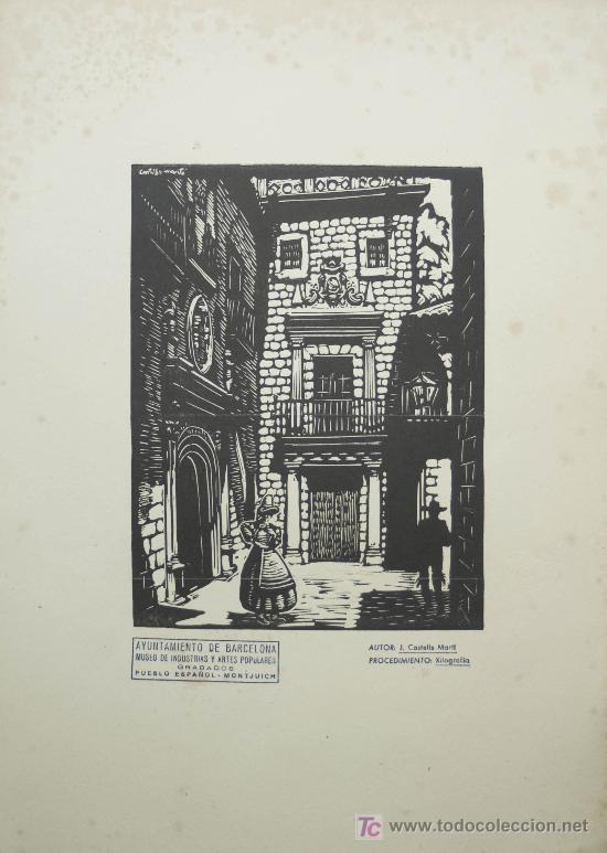 XILOGRAFÍA DE JOAN CASTELLS MARTÍ . PUEBLO ESPAÑOL. MONTJUICH . BARCELONA. (Arte - Xilografía)
