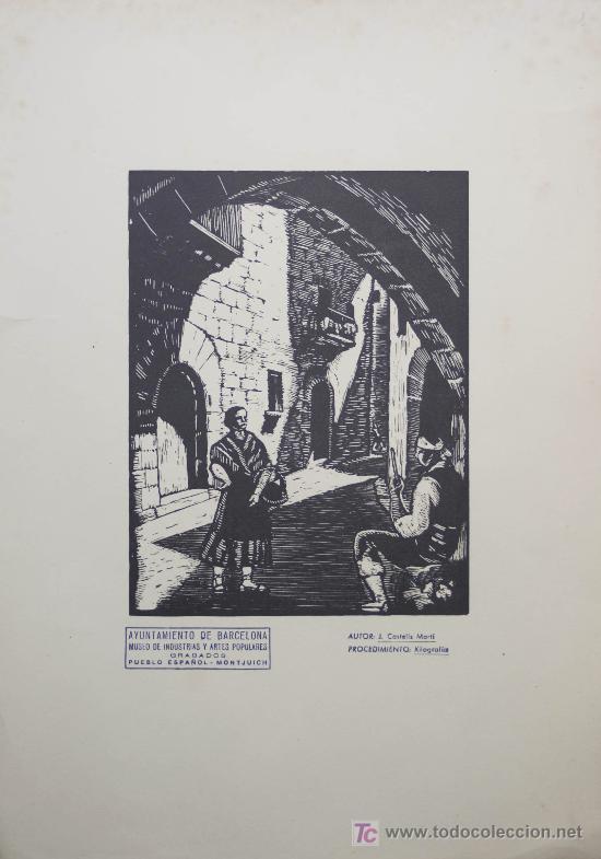 XILOGRAFÍA DE JOAN CASTELLS MARTÍ. PUEBLO ESPAÑOL. MONTJUICH. BARCELONA. (Arte - Xilografía)