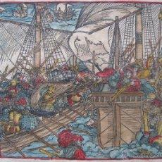 Arte: BATALLA EN EL MAR; BATALLA CON PICAS, 1532.HANS WEIDITZ. Lote 46252641