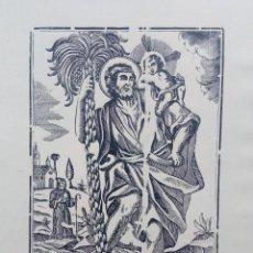 Arte: ESPECIAL GRABADO, XILOGRAFÍA. SAN CRISTÓBAL MÁRTIR, FINALES DEL S.XVIII.. Lote 73459619