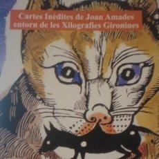 Arte: CARTES INÈDITES DE JOAN AMADES ENTORN DE LES XILOGRAFIES GIRONINES - PORTAL DEL COL·LECCIONISTA ****. Lote 130402006