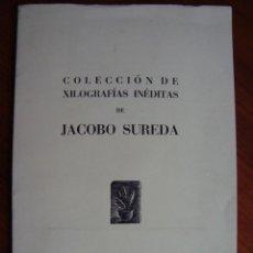 Arte: COLECCIÓN DE XILOGRAFÍAS INÉDITAS DE JACOBO SUREDA. PALMA DE MALLORCA, 1971. TIRADA 100 EJEMPLARES.. Lote 153107510