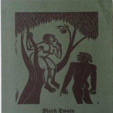 Arte: MARK TWAIN DIARIO DE ADAN, LIBRO DE ARTISTA CON 8 XILOGRAFÍAS DE GERHARD GRIMM. 1985. Lote 163080450