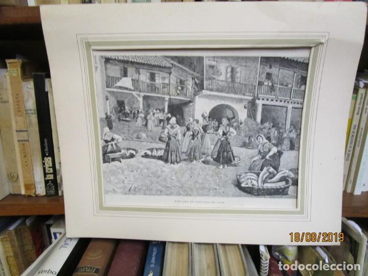 GRABADO XILOGRAFIA, MERCADO DE PESCADO EN VIGO BERBES, ILUSTRACION HISPANO AMERICANA1892 + 1 (Arte - Xilografía)