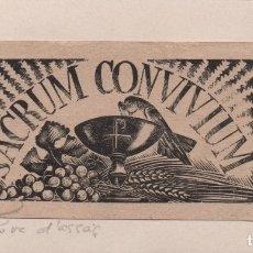Arte: XILOGRAFÍA ORIGINAL EN PRUEBA DE ENSAYO DE ENRIC C RICART. SACRUM CONVIVIUM. Lote 172747294