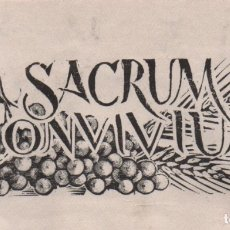 Arte: XILOGRAFÍA ORIGINAL EN PRUEBA DE ENSAYO DE ENRIC C RICART. EUCARISTÍA. SACRUM CONVIVIUM (21). Lote 172749279