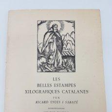 Arte: ESTAMPES XILOGRAFIQUES CATALANES ( VIVES I SABATÉ ) 1971. Lote 178045339