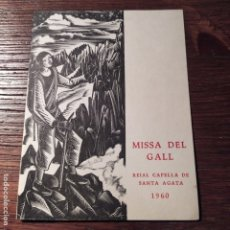Arte: MISA DEL GALL CAPELLÁN DE SANTA GATA, XILOGRAFÍA ANTONI GELABERT . Lote 179206288
