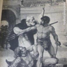Arte: LOS ULTIMOS GLADIADORES XILOGRAFIA 1885. Lote 200559555