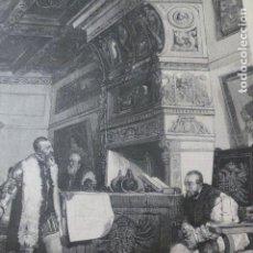 Arte: ENTREVISTA DE CARLOS V Y FRANCISCO PIZARRO ANTIGUA XILOGRAFIA 1881. Lote 212423722