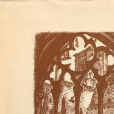 Arte: XILOGRAFÍA E.C. RICART MONASTERIO DE POBLET FRATERNITAS CISTERCIENSES REUNIÓN DE LA HERMANDAD 1966. Lote 220114636
