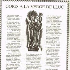 Arte: 1985 GOIGS A LA VERGE DE LLUC XIL.LOGRAFIA D´ENRIC PRATS I AUQUÉ. Lote 224455660