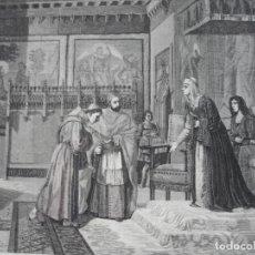 Arte: PRESENTACION DE CISNEROS A ISABEL LA CATOLICA .JADRAQUE .1872.BUENA IMPRESION. Lote 238203800