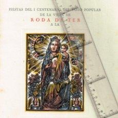 Arte: 1954 FIESTAS Iº CENTENARIO DEL VOTO POPULAR DE LA VILLA DE RODA DE TER BELLA XILOGRAFÍA POLÍCROMA. Lote 240332065