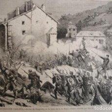 Arte: GUERRA CARLISTA ACCION DE OROQUIETA .AÑO 1872.BUENA IMPRESION. Lote 242837800