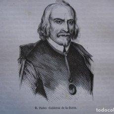 Arte: PEDRO CALDERON DE LA BARCA . .GRABADO DEL AÑO 1850. Lote 244529440