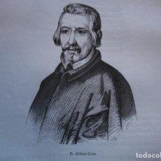 Arte: ALONSO CANO . REINADO DE CARLOS II .GRABADO DEL AÑO 1850. Lote 244529645