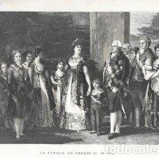 Arte: XILOGRAFIA: LA FAMILIA DE CARLOS IV (DE GOYA) - G-ILUSESP-091. Lote 279379483