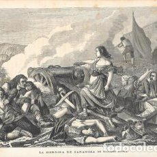 Arte: XILOGRAFIA: LA HEROÍNA DE ZARAGOZA (DE HIRALDEZ ACOSTA) - G-ILUSESP-096. Lote 279401863