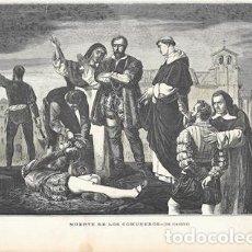 Arte: XILOGRAFIA: MUERTE DE LOS COMUNEROS (DE GISBERT) - G-ILUSESP-100. Lote 279516143