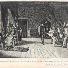 Arte: XILOGRAFIA: PRESENTACION DE DON JUAN DE AUSTRIA A CARLOS V, RETIRADO EN YUSTE (DE ROSALES). Lote 279516633